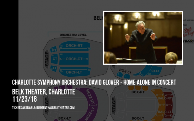 Charlotte Symphony Orchestra: David Glover - Home Alone at Belk Theater