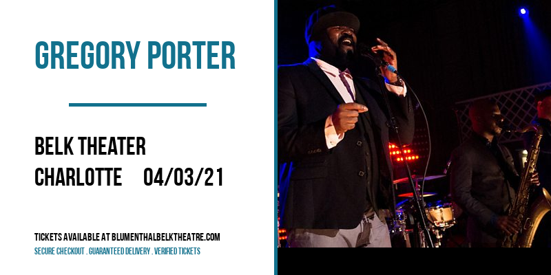 Gregory Porter [POSTPONED] at Belk Theater