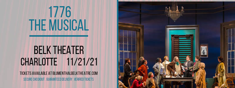 1776 - The Musical at Belk Theater