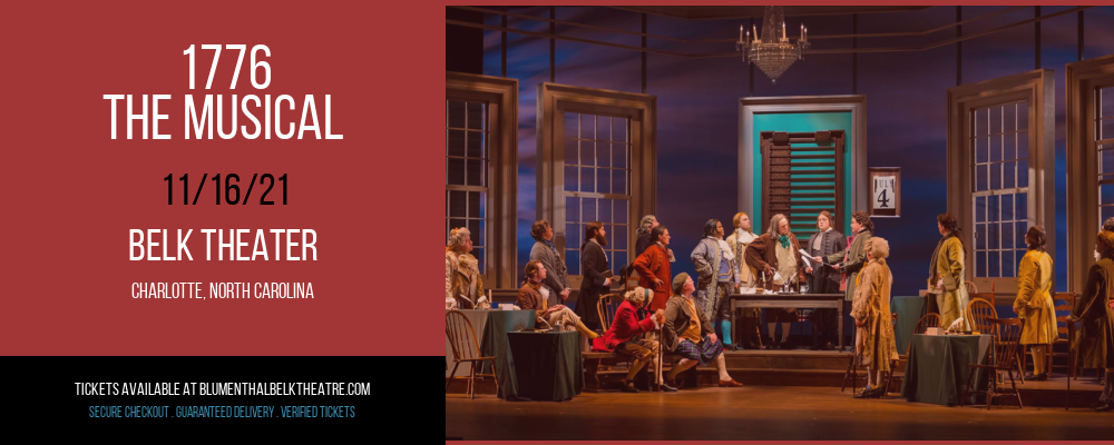 1776 - The Musical [CANCELLED] at Belk Theater