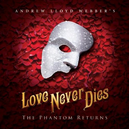 Love Never Dies at Belk Theater