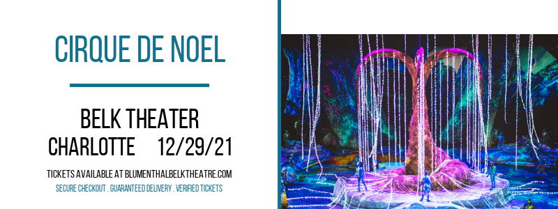 Cirque de Noel at Belk Theater
